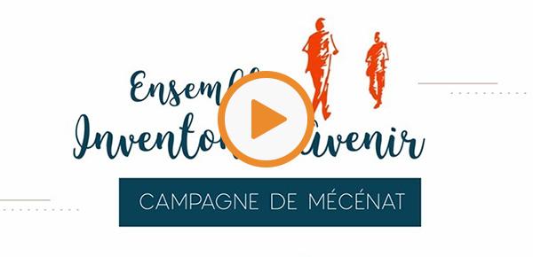 Campagne de mécénat « Inventons l'Avenir »