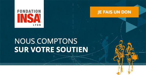 Fondation INSA / Nous comptons sur votre soutien